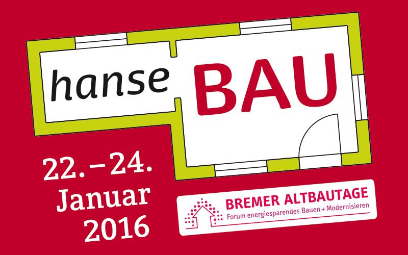 Hanse Bau Bremen 2016